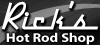 Ricks Hot Rod Shop